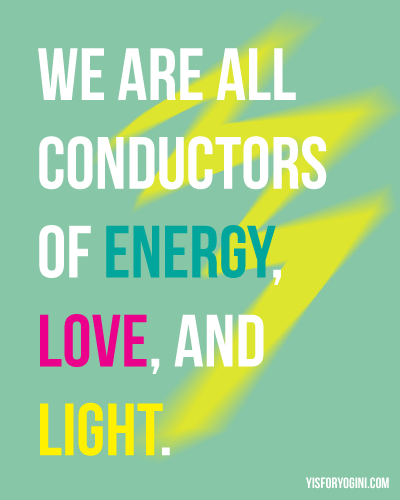 lightning bolt and quote we are all conductors of energy love and light